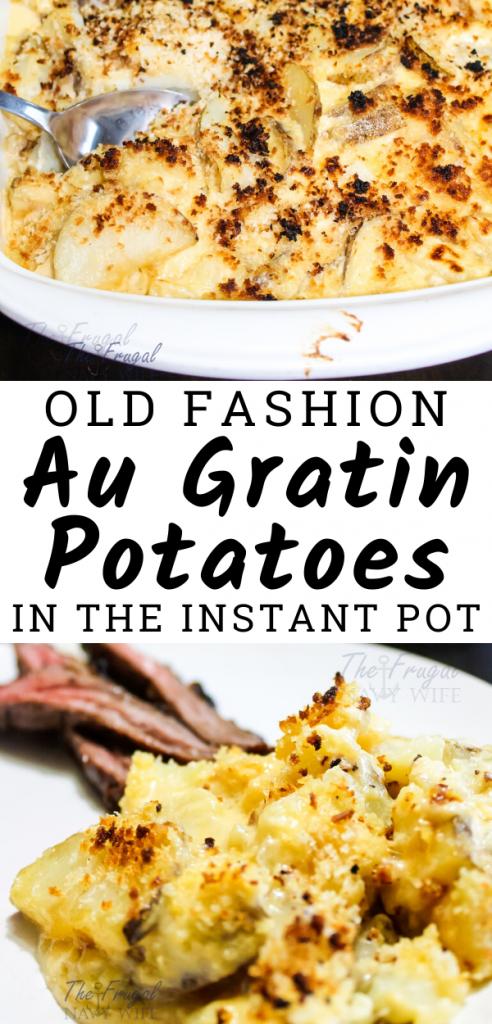 Instant Pot Au Gratin Potatoes