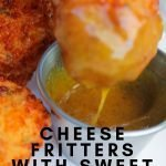 A great recipe that can do triple duty. These Cheese Fritters with Sweet Honey Mustard Sauce can be a meatless meal, a side dish, or an appetizer. #sidedish #recipe #meatlessmeal #appetizers #frugalnavywife #cheeserecipe #yum #tasty | Cheese Fritter Recipe | Sweet Honey Mustard Sauce Recipe | Side Dish Recipe | Appetizer Recipe | Meatless Meals Idea | Tasty Homemade Recipes | Dinner Ideas