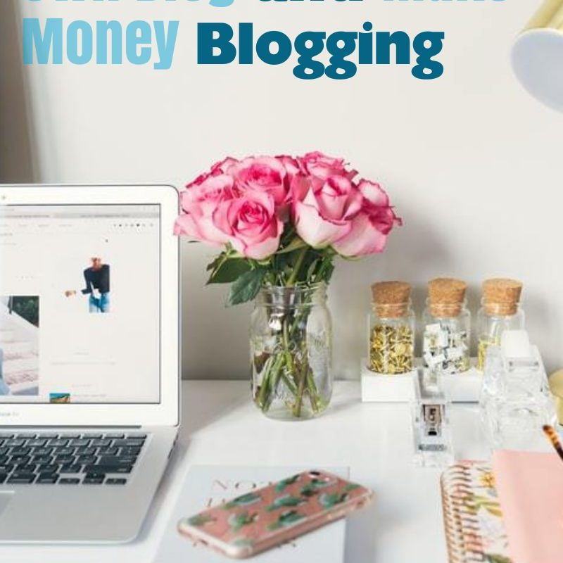 How to Start a Blog 101 AND Make Money Blogging