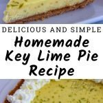 This homemade key lime pie recipe is super easy to make and from scratch. It's a great recipe to impress anyone at any get-together. #frugalnavywife #keylimepie # dessert #dessertrecipe #homemade #baking | From Scratch Baking | Key Lime Pie Recipes | Homemade Recipes | Baking Recipes | Dessert Recipes | Pie Recipes
