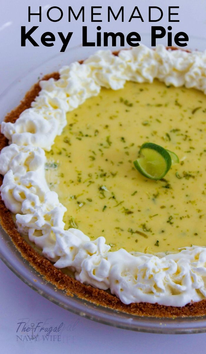 This homemade key lime pie recipe is super easy to make and from scratch. It's a great recipe to impress anyone at any get-together. #frugalnavywife #keylimepie # dessert #dessertrecipe #homemade #baking   From Scratch Baking   Key Lime Pie Recipes   Homemade Recipes   Baking Recipes   Dessert Recipes   Pie Recipes