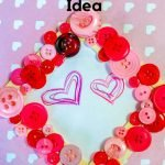 A simple and cute idea for kids to make this Valentine's Day. We made this DIY Button Frame Valentines Day Gift Idea and I love it on our wall! #valentinesday #giftidea #buttoncrafts #frugalnavywife #easydiy #kidscrafts   Easy Kids Crafts   Easy DIY for Kids   Valentine's Day Gift Ideas   DIY Valentine's Day Gifts   Button Craft Ideas