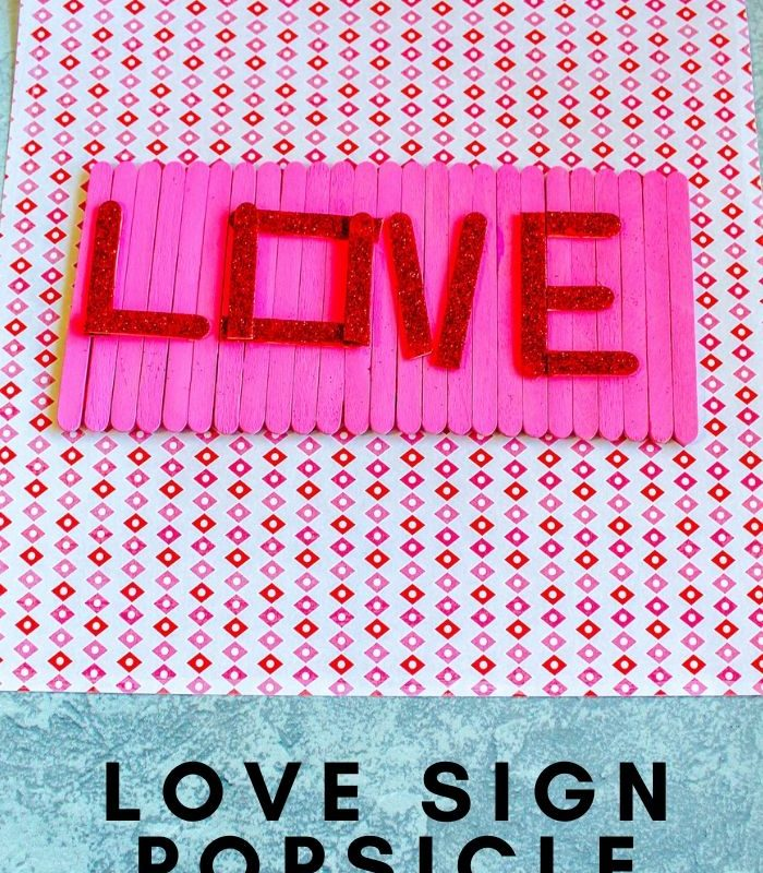 Popsicle Stick Sign Craft – Popsicle Stick Love Sign