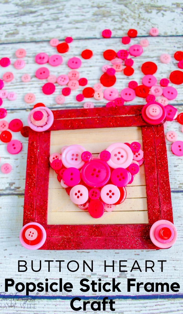 This Popsicle Stick Frame will make a great Valentine's Day gift for parents and grandparents. Change the colors on this craft to make it for any holiday. #frugalnavywife #valentinesday #popsiclestickcraft #buttoncrafts #craftsforkids #giftidea | Popsicle Stick Crafts | Button Crafts | Easy Crafts for Kids | Valentine's Day Crafts | Gift Ideas