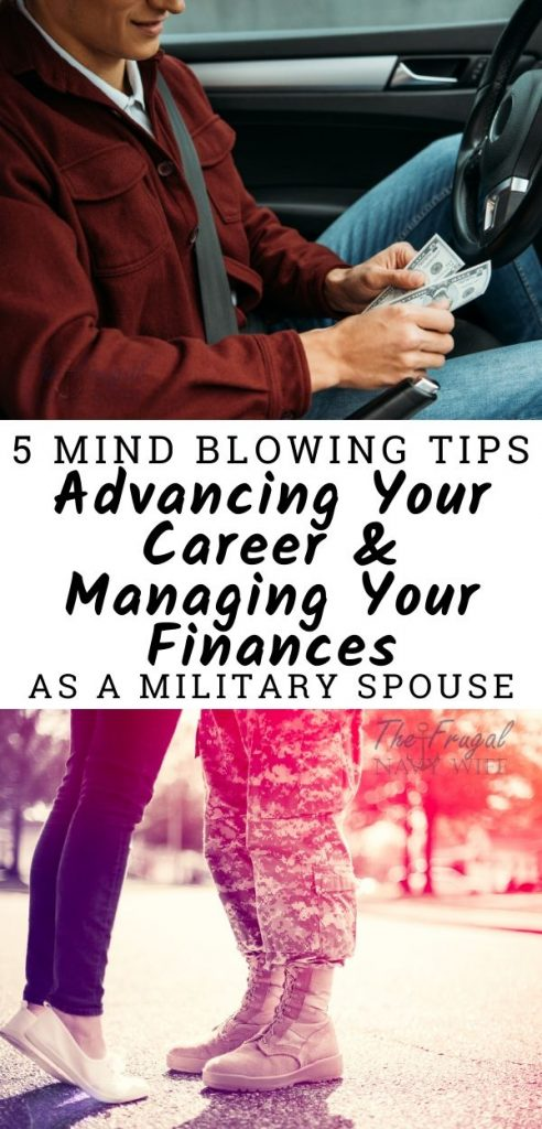The following tips will provide some great strategies for advancing your career, making more money for your family, and staying frugal wherever possible. #thefrugalnavywife #militaryspouse #finance #career #frugalliving | Military | Finance | Frugal Living |