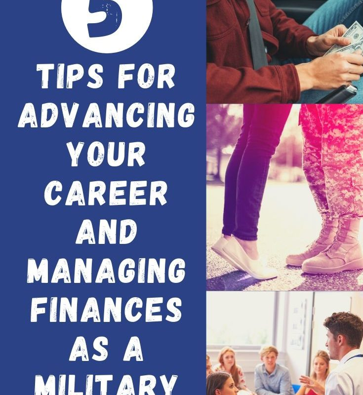 5 Tips on Advancing Your Career and Managing Your Finances as a Military Spouse