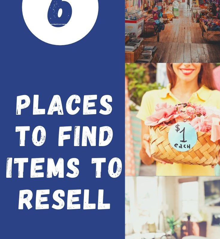 Top 6 Places to Find Items to Resell
