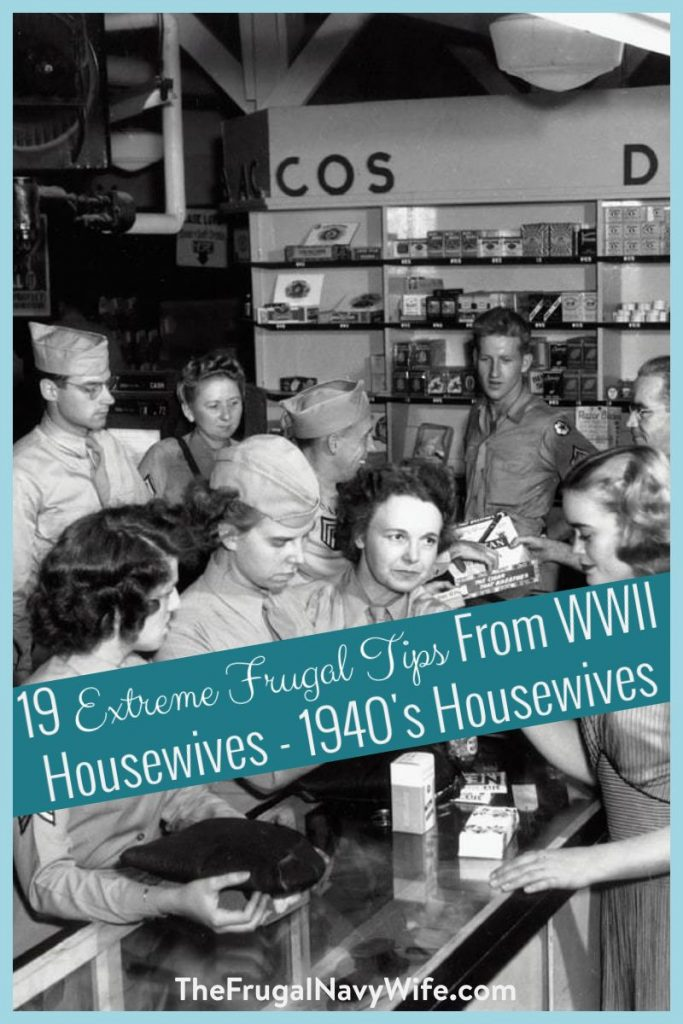 The 1940's Housewives back then were busy finding crafty ways to help make ends meet on the homefront. They used these extreme frugal tips just to survive. #frugalnavywife #frugallivingtips #frugalliving #1940frugallivingtips | Thrifty Living | Frugal Living Tips | Extreme Frugal Living Tips |