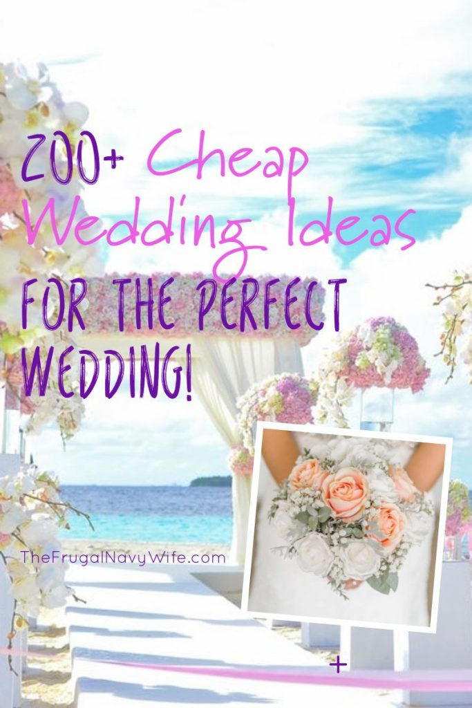 These cheap wedding ideas are perfect for any budget to keep you on track. Includes everything from the dress to the location, the cakes, photos, and more.  #frugalnavywife #cheapweddingideas #frugalwedding #weddings #weddingsonabudget | Frugal Wedding | Wedding Ideas | Cheap Wedding Ideas | Weddings on a Budget