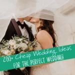 These cheap wedding ideas are perfect for any budget to keep you on track. Includes everything from the dress to the location, the cakes, photos, and more. #frugalnavywife #cheapweddingideas #frugalwedding #weddings #weddingsonabudget   Frugal Wedding   Wedding Ideas   Cheap Wedding Ideas   Weddings on a Budget