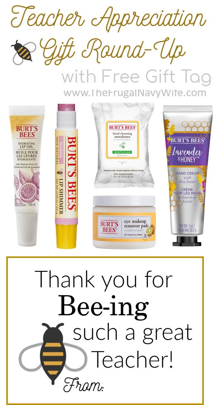 3 Themed Teacher Appreciation Gift Ideas With FREE Printables! Burts Bees