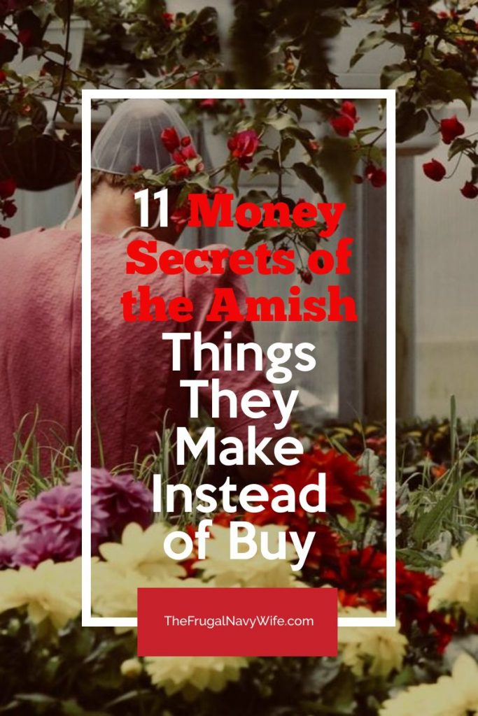 I've compiled a list of the different things Amish make to save money this is one of the best Money Secrets of the Amish! #amish #frugalnavywife #savingmoney #moneyhacks #thingstomake #diy | Saving Money | Things to Make vs Buy | Saving Money Hacks | Saving Money Tips | Amish Money Hacks | How to Save Money like the Amish | Finanaces