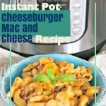 Looking for new dinner recipes to try? This Instant Pot Cheeseburger Mac and Cheese Recipe is sure to be a family favorite. #frugalnavywife #instantpot #dinner #easyweeknightmeal #macandcheese #easyrecipe   Dinner Recipes   Easy Weeknight Dinner Ideas   Instant Pot Recipes   Instant Pot Dinner Ideas   Easy Dinner Recipes   Large Family Dinner Ideas
