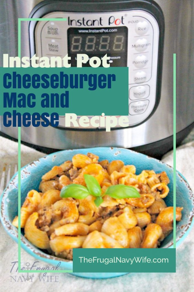 Looking for new dinner recipes to try? This Instant Pot Cheeseburger Mac and Cheese Recipe is sure to be a family favorite. #frugalnavywife #instantpot #dinner #easyweeknightmeal #macandcheese #easyrecipe | Dinner Recipes | Easy Weeknight Dinner Ideas | Instant Pot Recipes | Instant Pot Dinner Ideas | Easy Dinner Recipes | Large Family Dinner Ideas