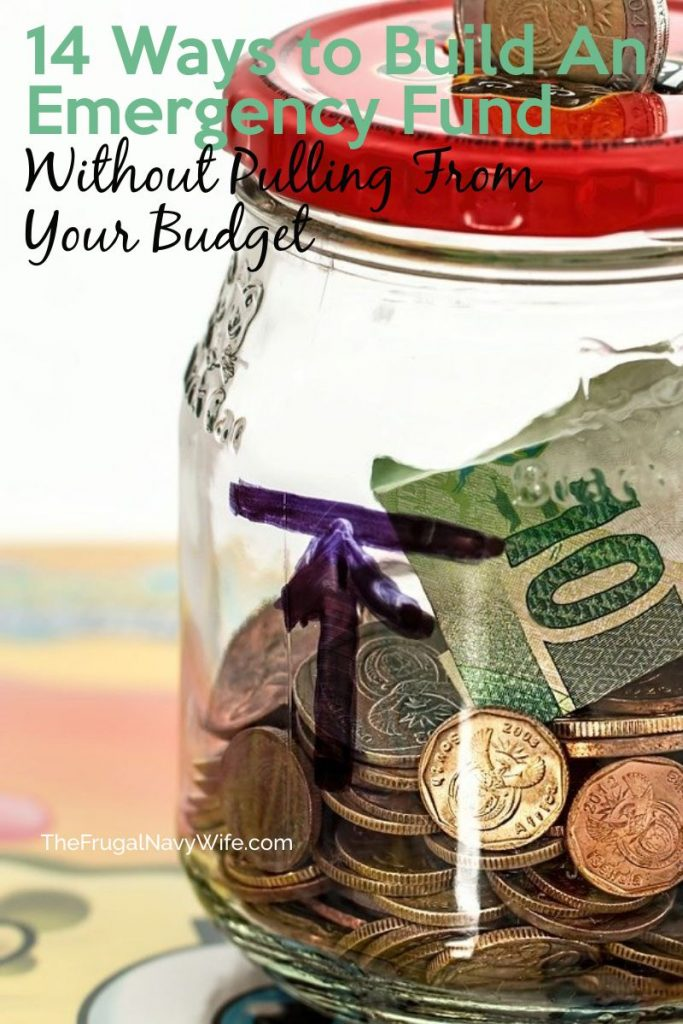 Emergencies can happen at any time and cost us a lot of money. Here are 14 ways to build an emergency fund without pulling from your budget. #budgeting #frugalnavywife #emergencyfund #money #finances | How to start an emergency fund | Budgeting Ideas | Finances | Emergency Funds |