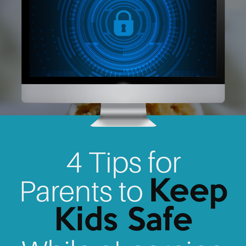 4 Tips for Parents to Keep Kids Safe While eLearning
