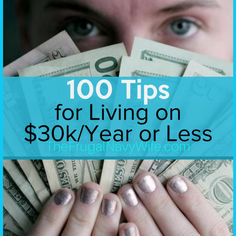 100 Tips for Living on $30k a Year or Less