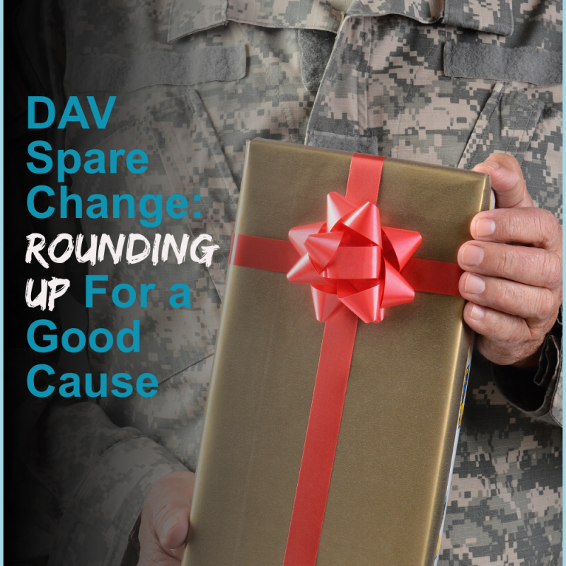 DAV Spare Change: Rounding Up For a Good Cause