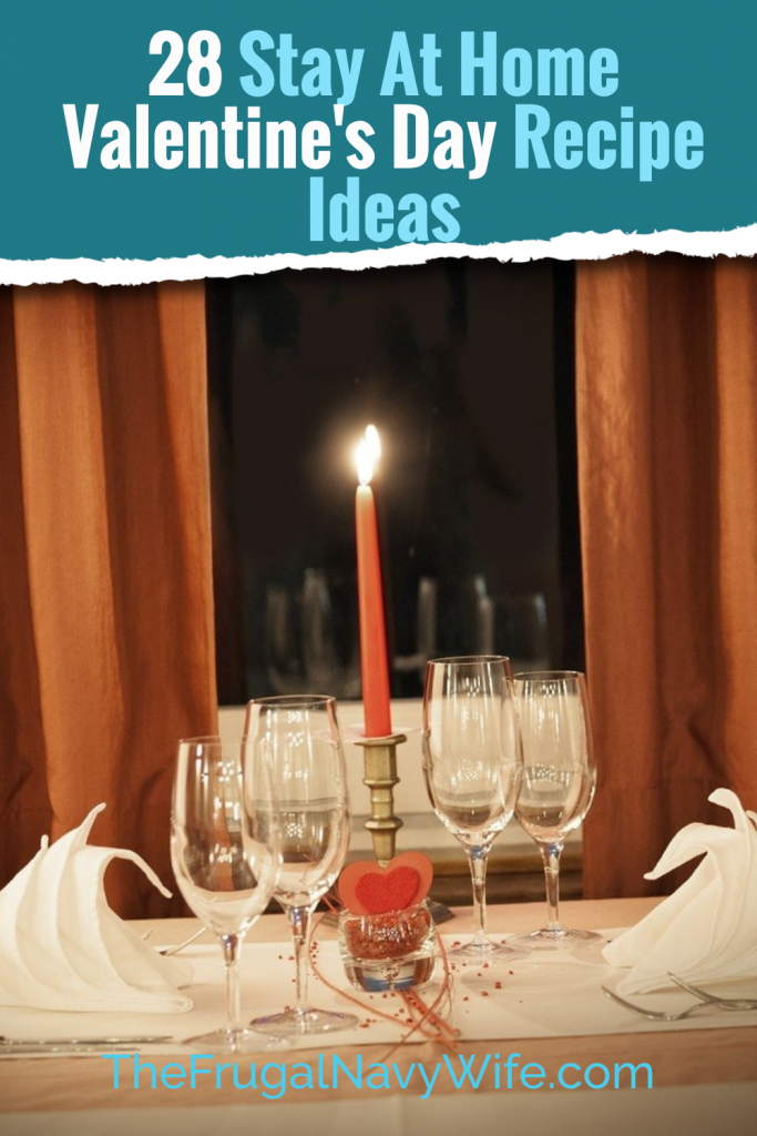 Indulge in these Valentine's Day food ideas that are sure to be a hit with special someone. A Romantic evening awaits! #frugalnavywife #dinner #breakfast #easyrecipes #dinnerathome #valentinesday #recipes #romanticevening | Romantic Evening In Dinner Ideas | Easy Dinner Recipes | Romantic Dinner Recipes | Valentines Day Dinner at Home | Easy Recipes | Breakfast Recipes |