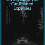 Drivers are always looking for ways to save money, here are our top ways to save money on car related expenses. #frugalnavywife #carexpenses #savingmoney #frugalliving #savingoncars   How to save money on cars   Frugal Living for Vehicles   Save MOney on Car Related Expenses  