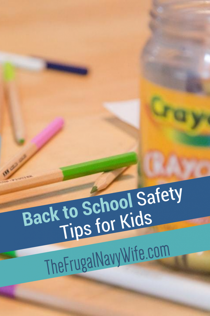 These back to school safety tips will help you understand how to keep your kids safe. You can never have too many safety tips in your tool box. #safetytips #frugalnavywife #backtoschool | Keeping Kids Safe | School Safety Tips | Busy Safety Tips | Back To School