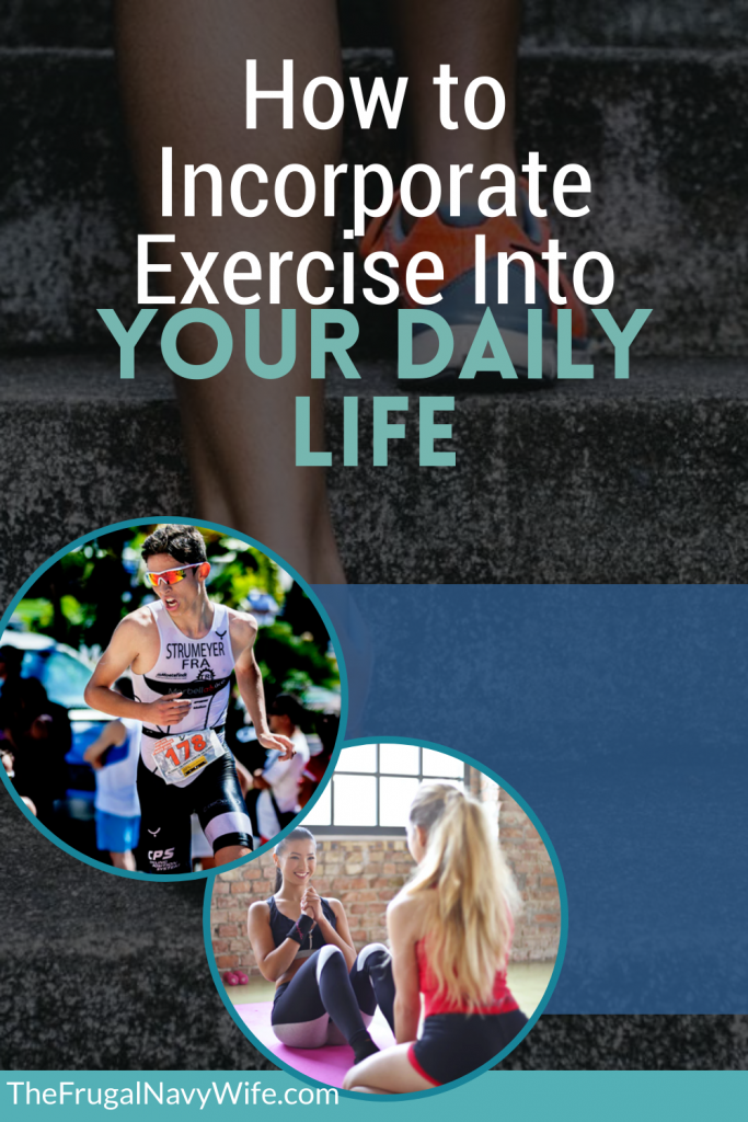 To make sure that you fulfill essential fitness requirements, here's the lowdown on how to incorporate exercise into your daily life. #frugalnavywife #exercise #routine #healthyliving | Exercise Daily | How to Exercise Daily | healthy Living