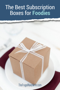 These foodie subscription boxes are amazing. You'll love all of these options for having food sent right to your house. So many options! #food #foodbox #subscription #frugalnavywife #subscriptionbox #giftideas | Food | Food Porn | Foodie | Yummy | Gift Ideas for Foodies | Gift Guide for Foodies | Foodie Subscription Box