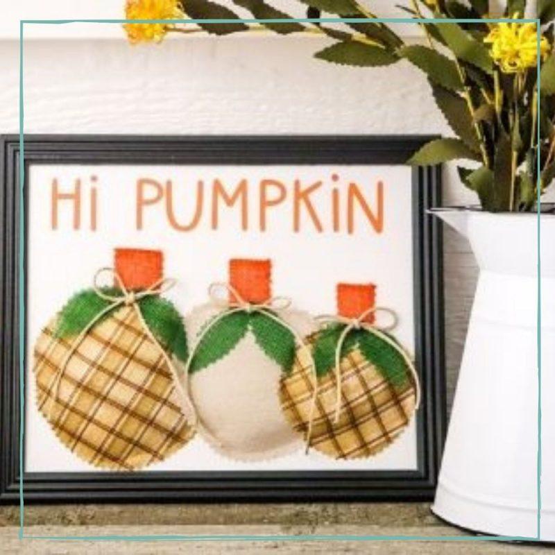 Pumpkin Fall Sign Cricut Craft